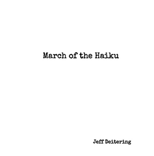 March of the Haiku